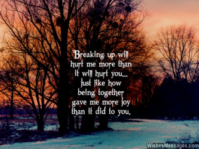 Breakup message for him quote to end a relationship with your boyfriend