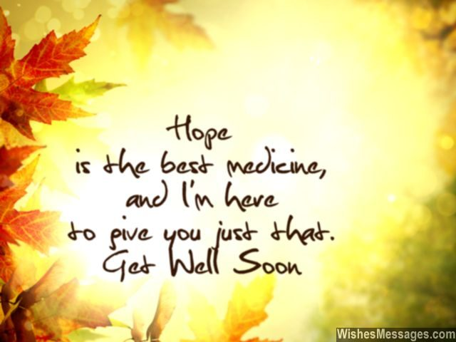 Hope positive thinking attitude get well soon wishes