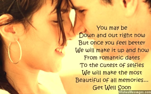 Romantic get well soon quote to boyfriend from girlfriend