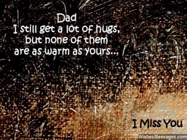 I Miss You Messages for Dad after Death Quotes to Remember a Father Interesting Father Death Quotes