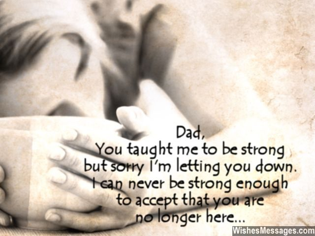 Missing you quote dad death be strong no more