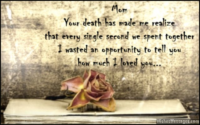i miss you messages for mom after death quotes to remember a mother
