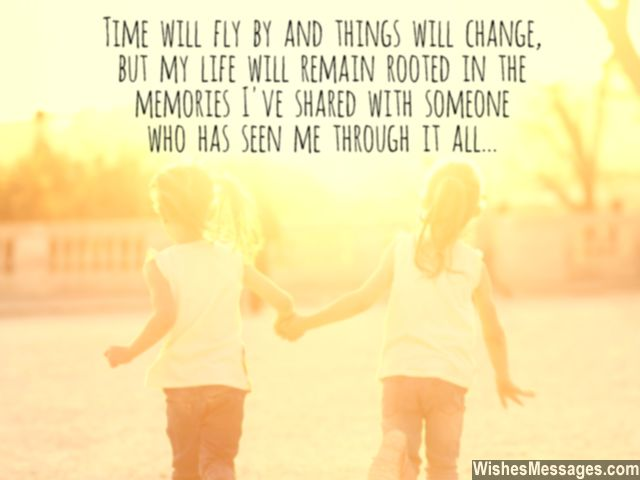 Childhood memories quotes sister and brother sweet message