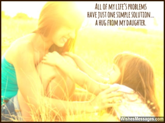 Daughter hug quote about being a mom mother to a girl