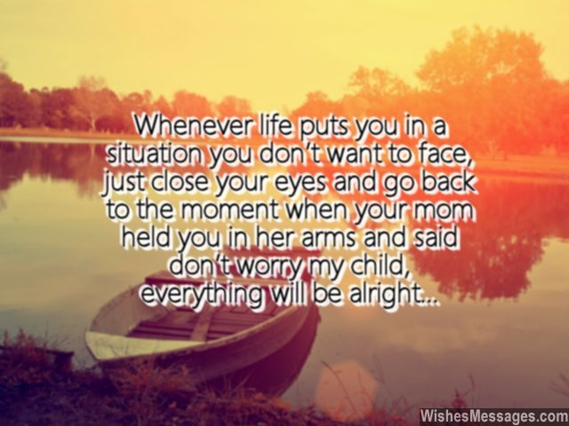 Dont worry my child quote sweet message from parents to children