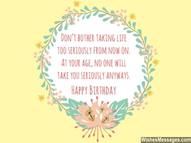 Funny Birthday Wish For Old Person Age Joke Greeting Card