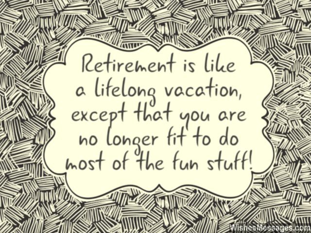 Retirement is a lifelong vacation joke greeting card message