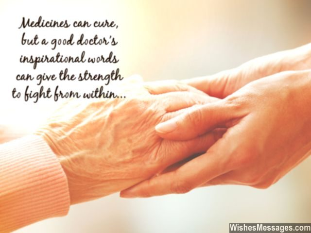 Doctors care inspirational words heal quote old patient