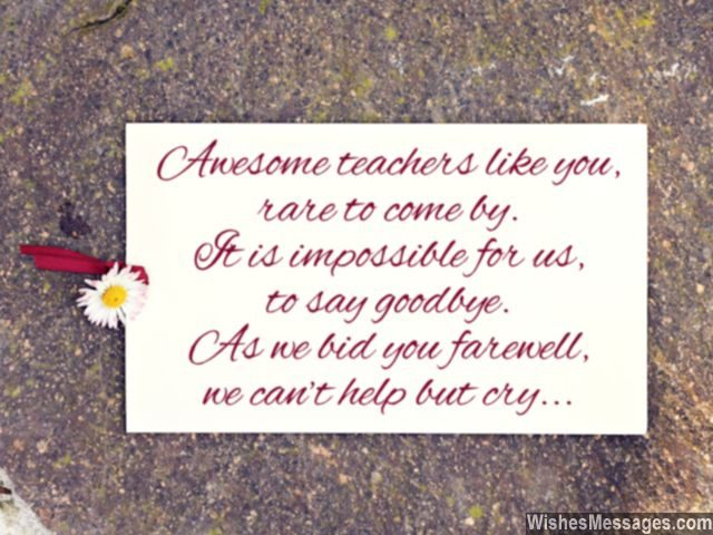 Goodbye message for awesome teachers sad to see you go