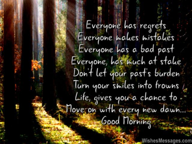 Inspirational good morning poem regret mistakes past