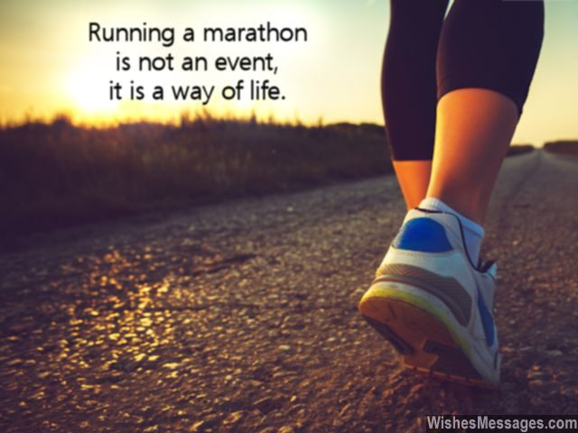 Marathon is a way of life quote for running keeping fit