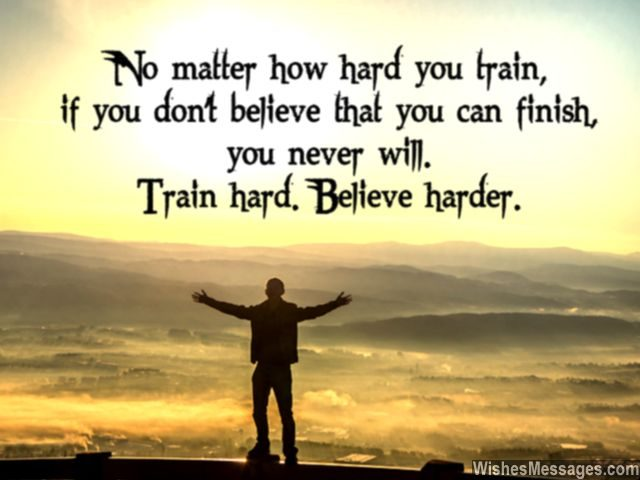 Training quote believe in yourself to win cross the finish line