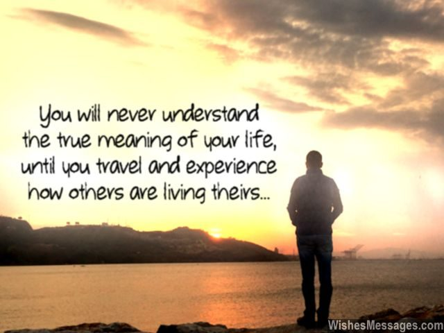 Travel quote understand true meaning of life see the world