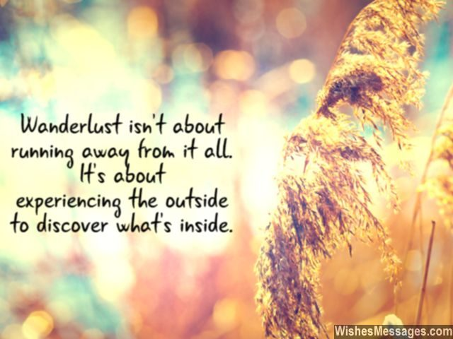 Wanderlust quote experience outside discover inside travel in life