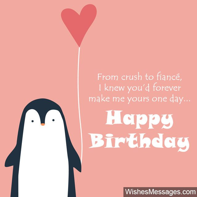 Birthday Wishes For Fiancé Quotes And Messages Wishesmessagescom