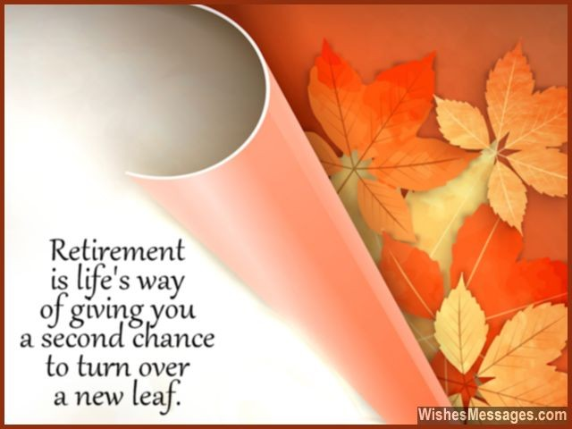 Motivational retirement message turn a new leaf in life