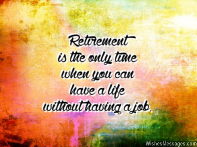 Retirement Wishes for Colleagues: Quotes and Messages ...