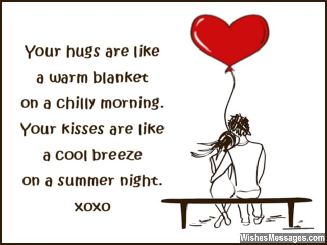Cute quote for boyfriend hugs and kisses