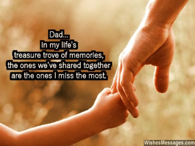 Missing you quote for dad beautiful memories on his birthday