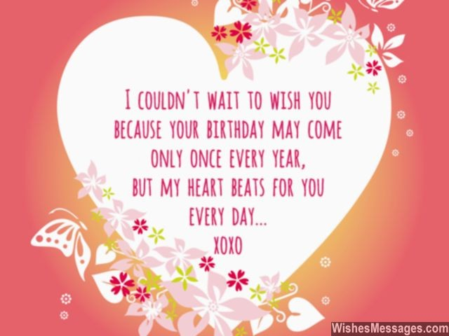 Sweet birthday wish in advance for him her heart beats for you