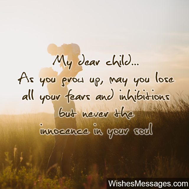 My dear child quote for son daughter never lose innocence
