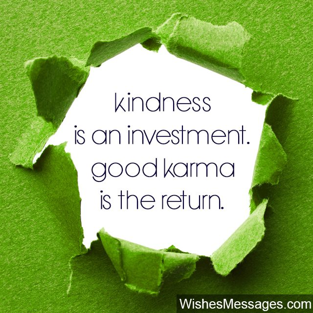 good karma quote about kindness