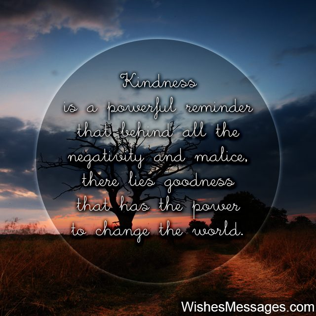 kindness can change the world inspirational quote