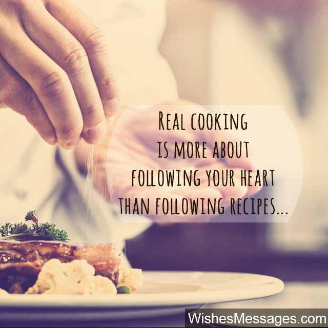 Cooking quote about recipes and following heart