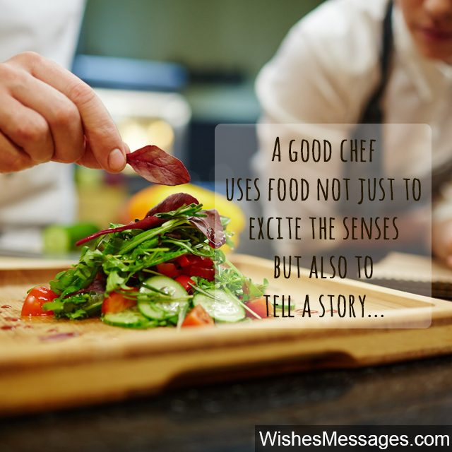 Inspirational quote for Chefs food tells a story