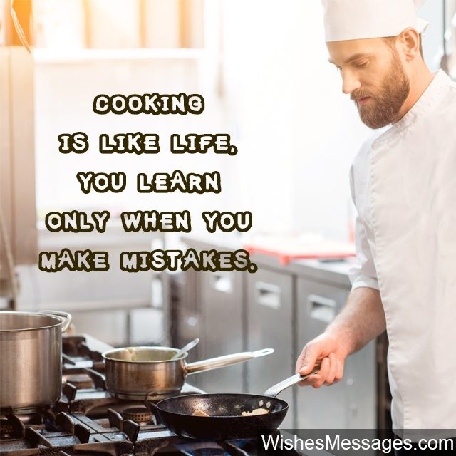 Making mistakes in cooking motivational quote for cooks and chefs