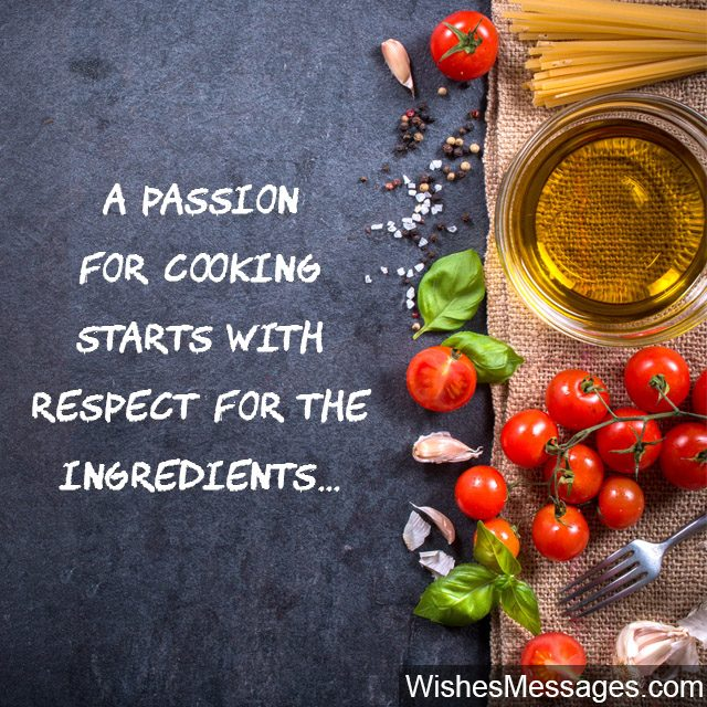 Respect ingredients and fresh produce quote