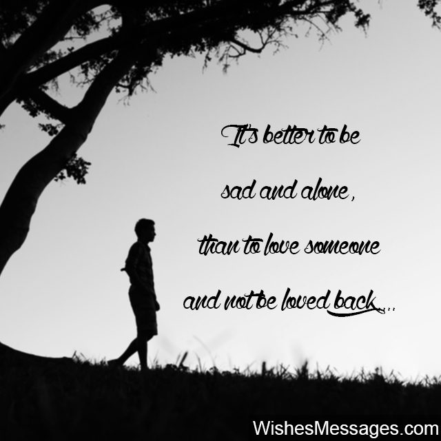 Sad Love Quotes Alone: Letting Go Quotes For Him And Her: Moving On From