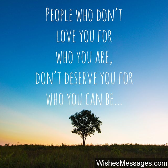 You dont deserve my love empowering quote