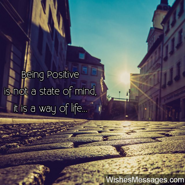 Being positive state of mind way of life quote