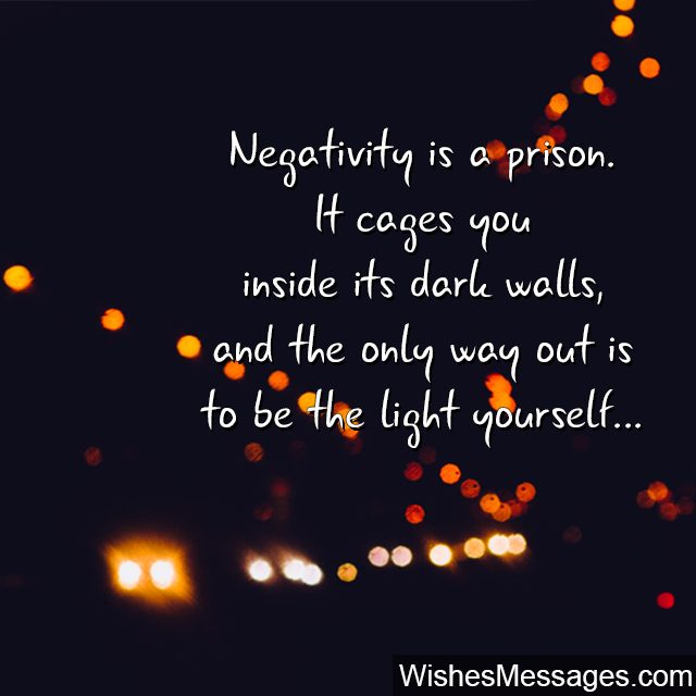 Negative thoughts quote negativity is a prison