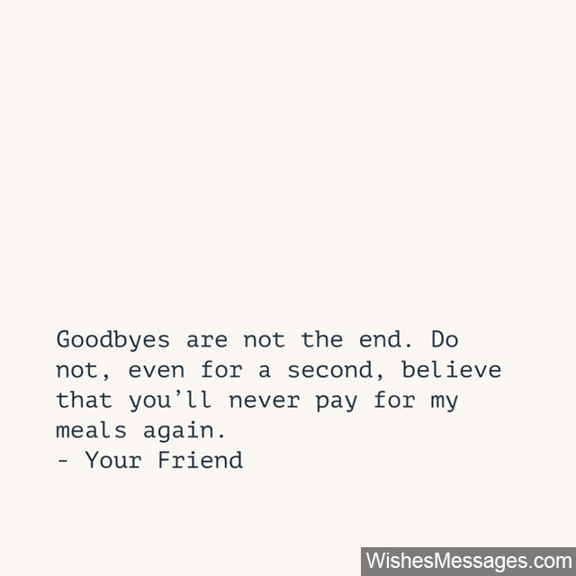 Funny Goodbye Messages for Friends: Farewell Quotes ...